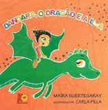 Dandara, o Dragão e a Lua - Cassol