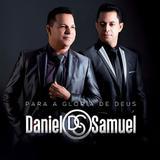 Daniel  Samuel  Para a Glória de Deus CD - Som livre