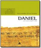 Daniel: um homem amado no ceu - Hagnos
