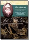 Darwinismo: uma exposicao da teoria da selecao nat - Edusp