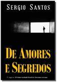De amores e segredos - Autor independente