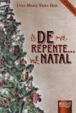 De Repente... Ã Natal - Juruã