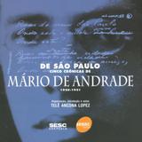 De São Paulo - Cinco crônicas de Mario de Andrade