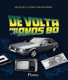 De Volta Para Os Anos 80 - 02 Ed - Pontes