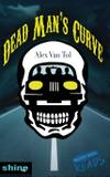 Dead Man's Curve - Leap books, llc