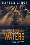 Deadly Waters - Tell-tale publishing group, llc