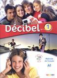 Decibel 1 livre + cd mp3 + dvd (a1) - Didier/ hatier