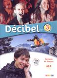 Decibel 3 livre + cd mp3 + dvd (a2.2) - Didier/ hatier