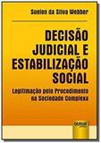 Decisao judicial e estabilizacao social - Jurua