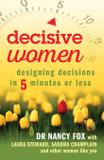 Decisive Women - Red tale fox enterprises