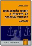 Declaração Sobre o Direito ao Desenvolvimento Anotada - Jurua