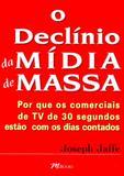 Declinio da midia de massa, o - M books
