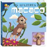 Dedoche - Leia e brinque: Os afazeres dos macacos