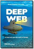 Deep web: a internet que nao esta no google - Ciencia moderna