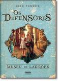 Defensores, Os: Museu de Ladrões - Vol.1 - Farol literario - dcl