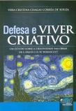 Defesa e Viver Criativo - Juruá
