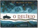 Delírio, O - Companhia das letrinhas