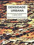 Densidade urbana - um instrumento de planejamento e gestao urbana - Mauad