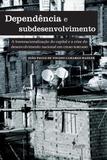 Dependência e subdesenvolvimento - Alameda