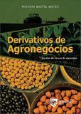 DERIVATIVOS DE AGRONEGOCIOS - 2ª ED - Saint paul editora