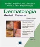Dermatologia - Revisao Ilustrada - 02 Ed - Revinter