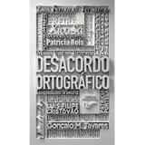 Desacordo Ortográfico - Não editora