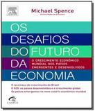 Desafios do futuro da economia, os - Campus - grupo elsevier
