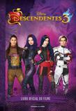 Descendentes 3 - Universo dos livros