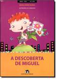Descoberta de Miguel, A - Editora do brasil - paradidático