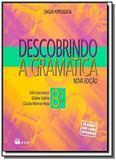 DESCOBRINDO A GRAMATICA - 8o ANO - Ftd