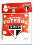 Descobrindo o Futebol - São Paulo Fc - Livro de Banho - Zada editora