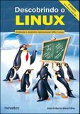 Descobrindo o linux - entenda o sistema operacional gnu/linux - Novatec