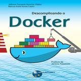 Descomplicando o Docker - Brasport