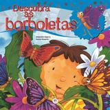 Descubra as borboletas - Ciranda cultural