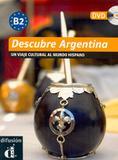 Descubre argentina b2 libro + dvd - Difusion  maison de france