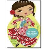 Desenhe Sua Boneca Espanhola / Vergara E Riba - Vergara  riba
