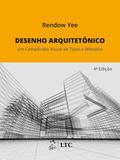 Desenho arquitetônico - um compêndio visual de tipos e métodos