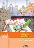 Desenho de infancia - Editora do brasil