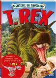 Desenterre um dinossauro: T-Rex