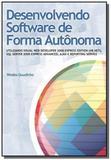 Desenvolvendo Software de Forma  Autônoma - Ciencia moderna