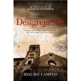 Desigrejados - Idauro Campos Jr - Bvbooks