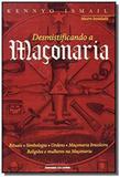 Desmistificando a maconaria - Universo dos livros