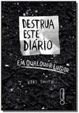 Destrua este diario   em qualquer lugar - Intrinseca