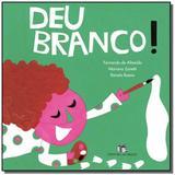Deu branco! - Editora do brasil