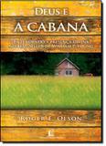 Deus e a cabana - Thomas nelson brasil