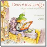 Deus É meu Amigo: Um Guia Infantil em Direção a Deus - Coleção Terapia Infantil - Paulus