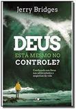 Deus está mesmo no controle (Previsão Agosto) - Vida nova