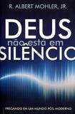 Deus Não Está em Silêncio - Fiel editora