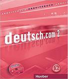 Deutsch.com 2 - Niveau A2 - Arbeitsbuch Mit Audio-cd - Hueber