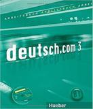 Deutsch.com 3 - Niveau B1 - Kursbuch - Hueber